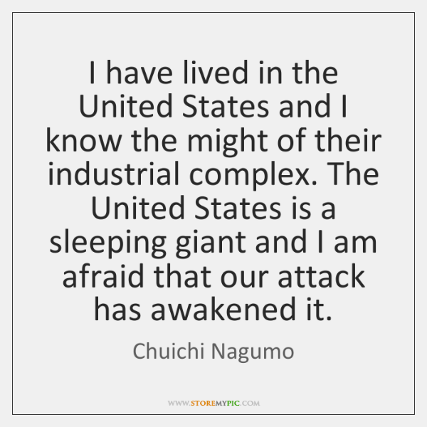 I have lived in the United States and I know the might ...