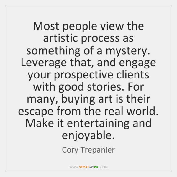 Most people view the artistic process as something of a mystery. Leverage ...