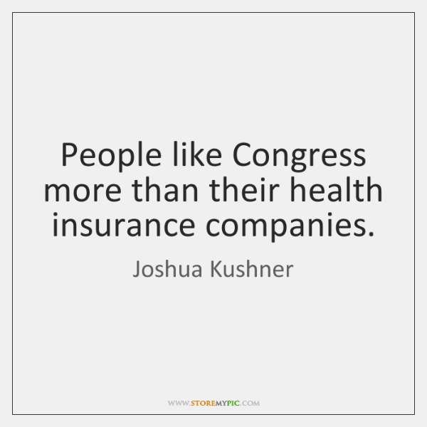 People like Congress more than their health insurance companies.