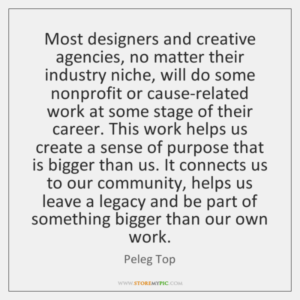 Most designers and creative agencies, no matter their industry niche, will do ...