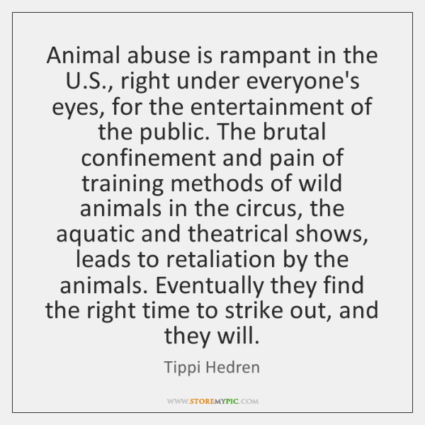Animal abuse is rampant in the U.S., right under everyone's eyes, ...