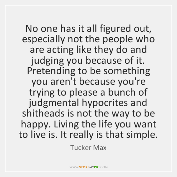 No One Has It All Figured Out Especially Not The People Who