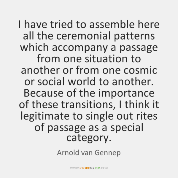 I have tried to assemble here all the ceremonial patterns which accompany ...