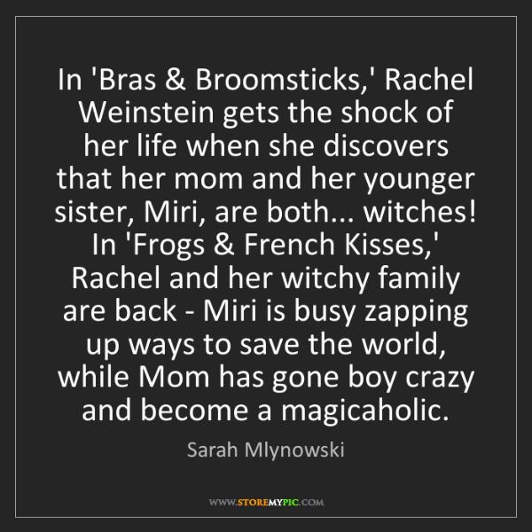 Sarah Mlynowski: In 'Bras & Broomsticks,' Rachel Weinstein gets the shock...