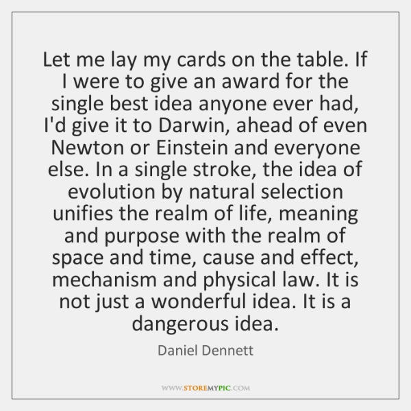Let me lay my cards on the table. If I were to ...