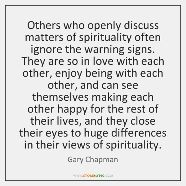 Others who openly discuss matters of spirituality often