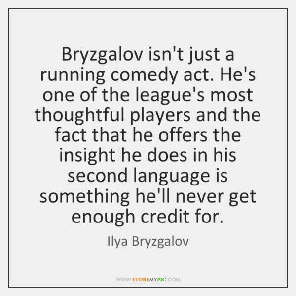 Bryzgalov isn't just a running comedy act. He's one of the league's ...
