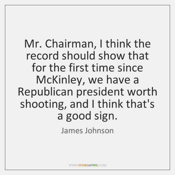 Mr. Chairman, I think the record should show that for the first ...
