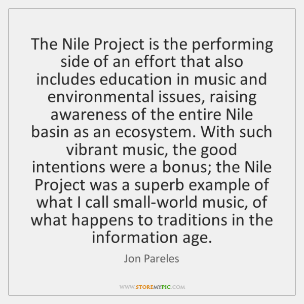 The Nile Project is the performing side of an effort that also ...