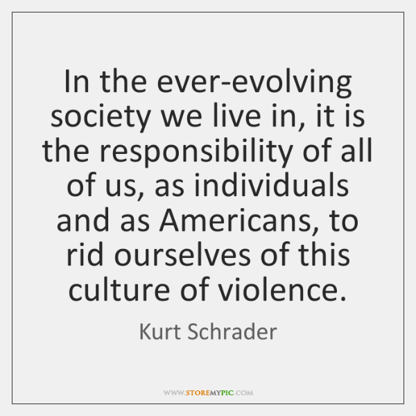In the ever-evolving society we live in, it is the responsibility of ...