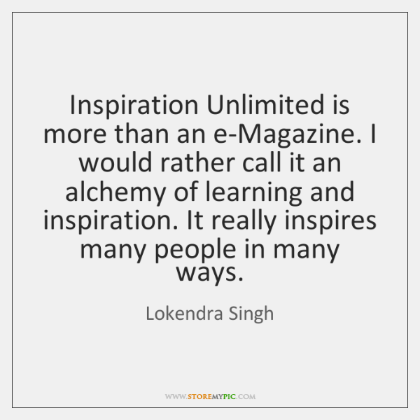 Inspiration Unlimited is more than an e-Magazine. I would rather call it ...