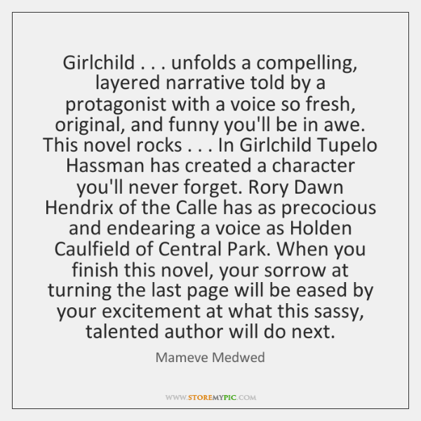 Girlchild . . . unfolds a compelling, layered narrative told by a protagonist with a ...