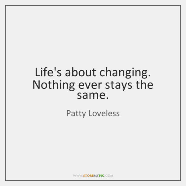 Patty Loveless Quotes Storemypic