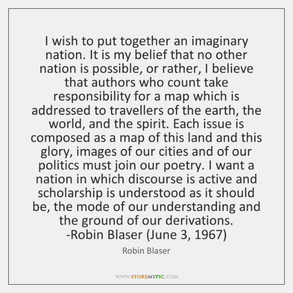 I wish to put together an imaginary nation. It is my belief ...