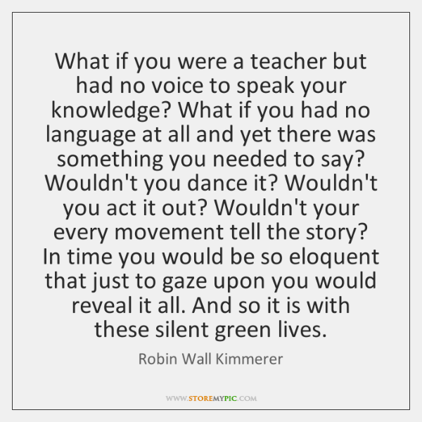 What if you were a teacher but had no voice to speak ...