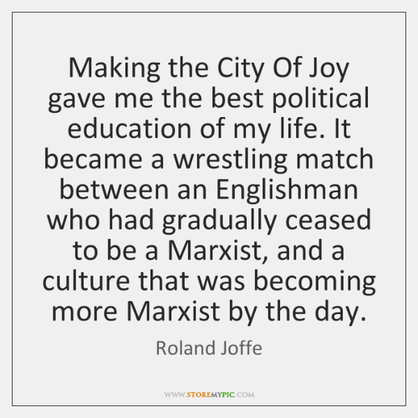 Making the City Of Joy gave me the best political education of ...