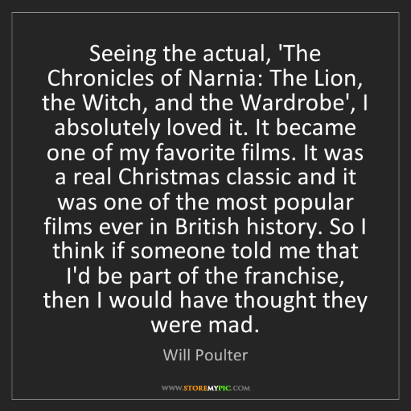 Will Poulter: Seeing the actual, 'The Chronicles of Narnia: The Lion,...