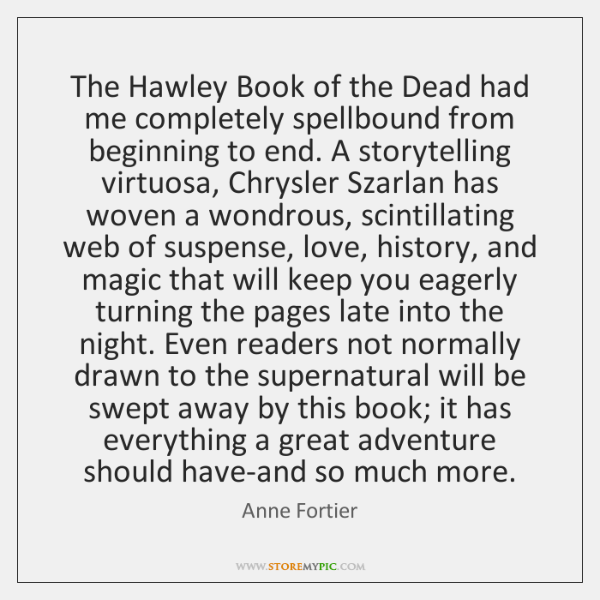 The Hawley Book of the Dead had me completely spellbound from beginning ...