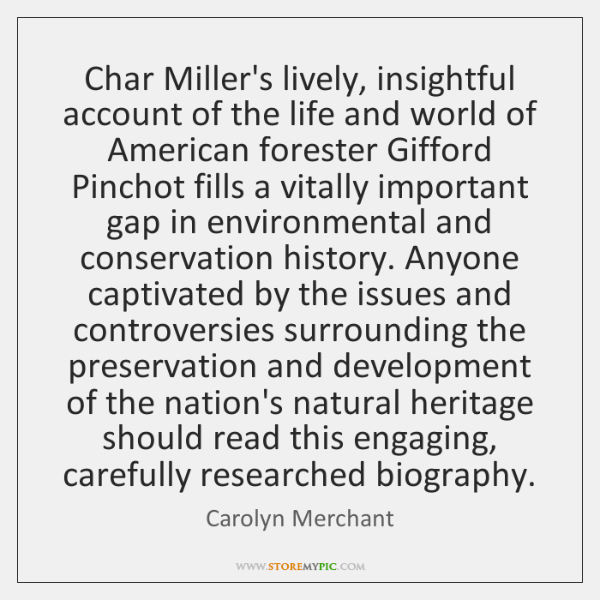 Char Miller's lively, insightful account of the life and world of American ...