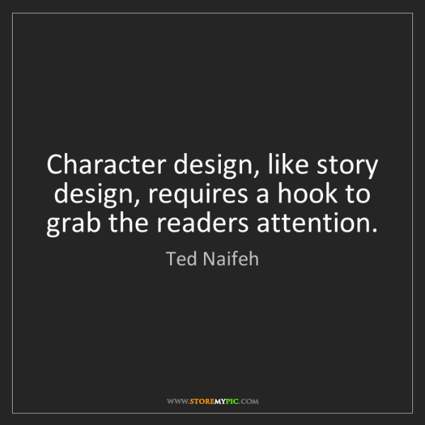 Ted Naifeh: Character design, like story design, requires a hook...