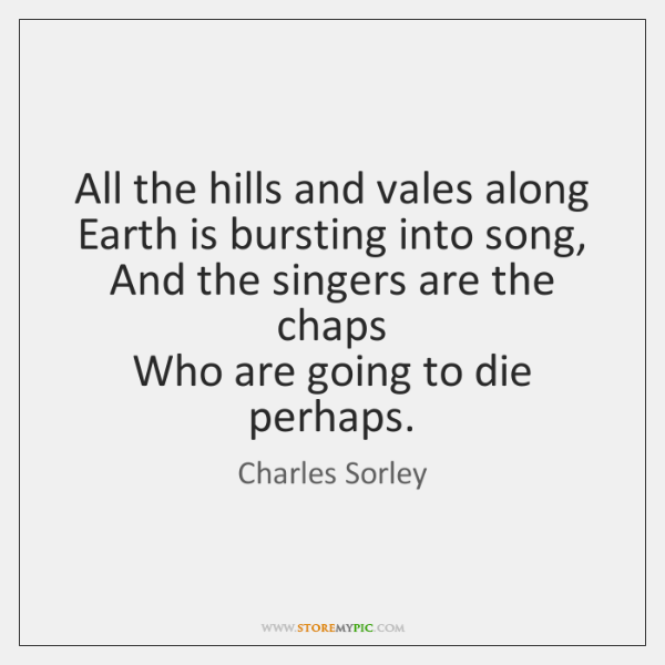 All the hills and vales along  Earth is bursting into song,  And ...