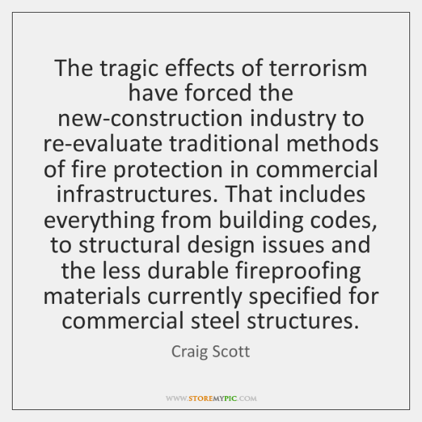 The tragic effects of terrorism have forced the new-construction industry to re-evaluate ...
