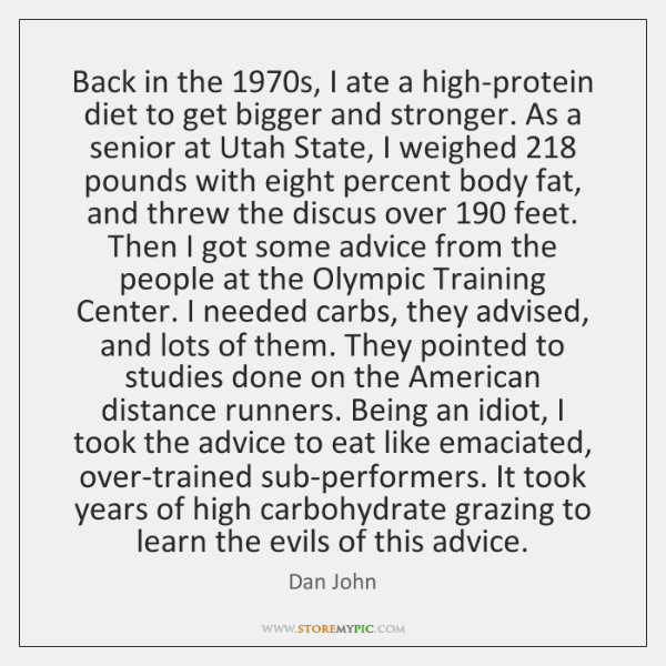 Back in the 1970s, I ate a high-protein diet to get bigger ...