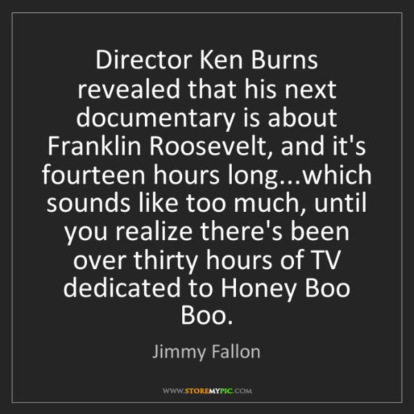Jimmy Fallon: Director Ken Burns revealed that his next documentary...