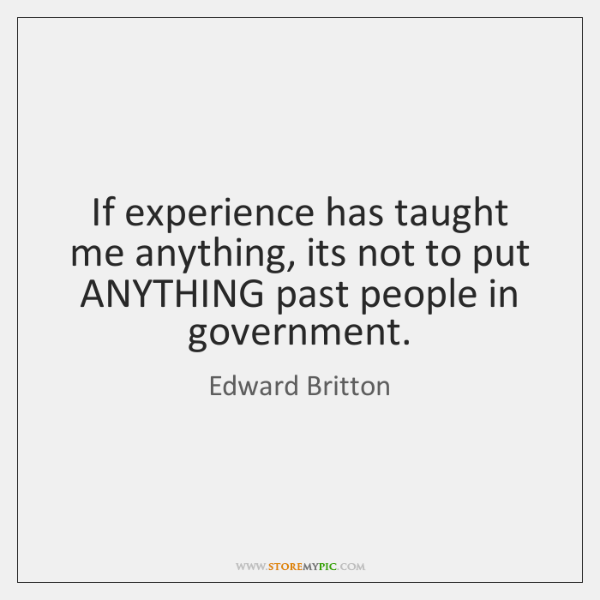 If experience has taught me anything, its not to put ANYTHING past ...