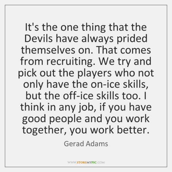 It's the one thing that the Devils have always prided themselves on. ...
