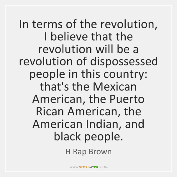 In terms of the revolution, I believe that the revolution will be ...