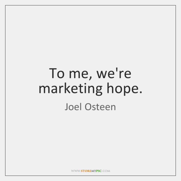 To Me Were Marketing Hope Storemypic