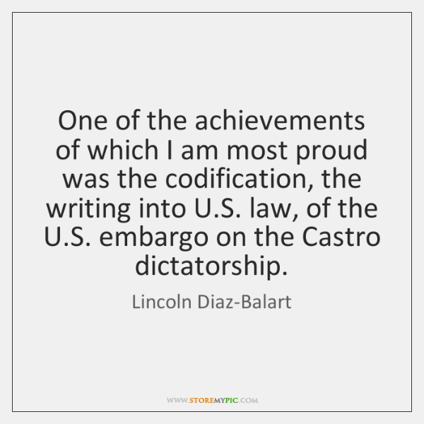 One of the achievements of which I am most proud was the ...