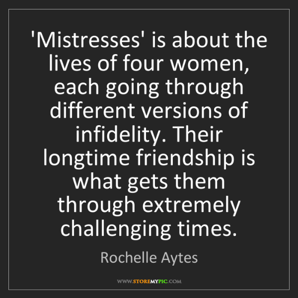 Rochelle Aytes: 'Mistresses' is about the lives of four women, each going...