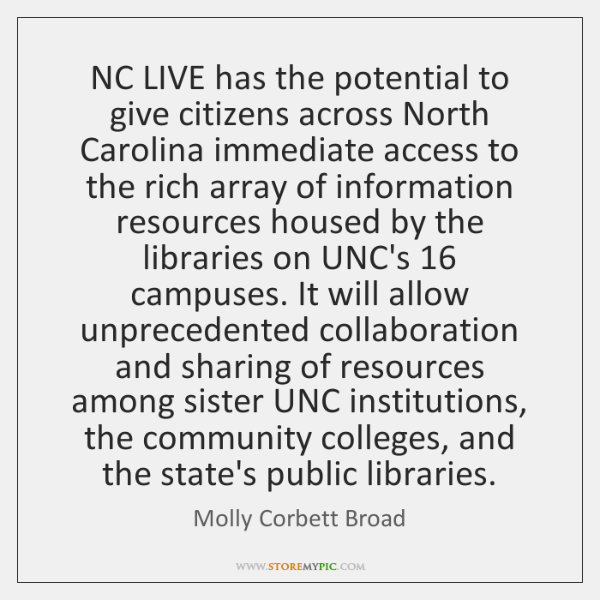 NC LIVE has the potential to give citizens across North Carolina immediate ...