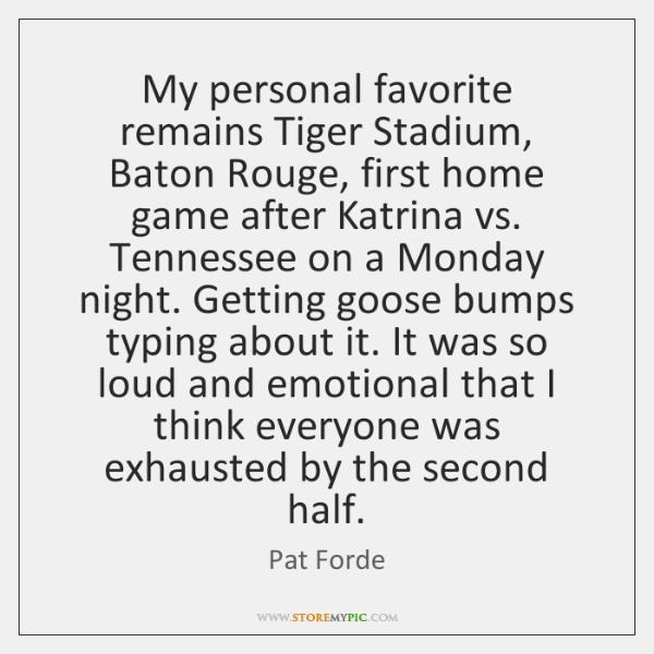 My personal favorite remains Tiger Stadium, Baton Rouge, first home game after ...