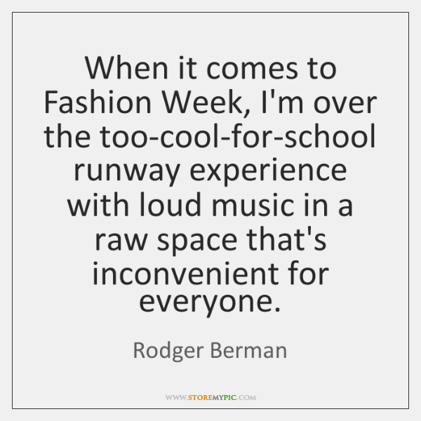 When it comes to Fashion Week, I'm over the too-cool-for-school runway experience ...