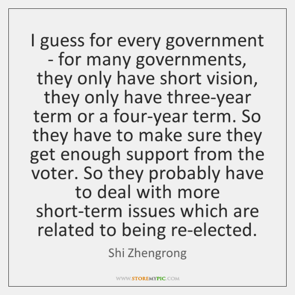 I guess for every government - for many governments, they only have ...