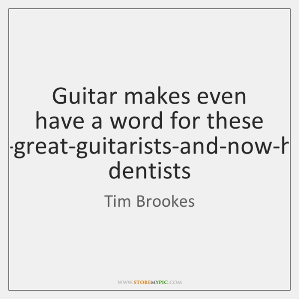 Guitar makes even have a word for these baby-boomers-who-alwyas-wanted-to-be-great-guitarists-and-no