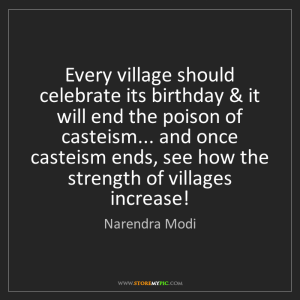 Narendra Modi: Every village should celebrate its birthday & it will...