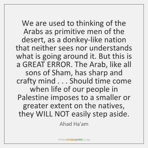 We are used to thinking of the Arabs as primitive men of ...