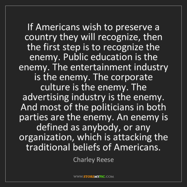 Charley Reese: If Americans wish to preserve a country they will recognize,...