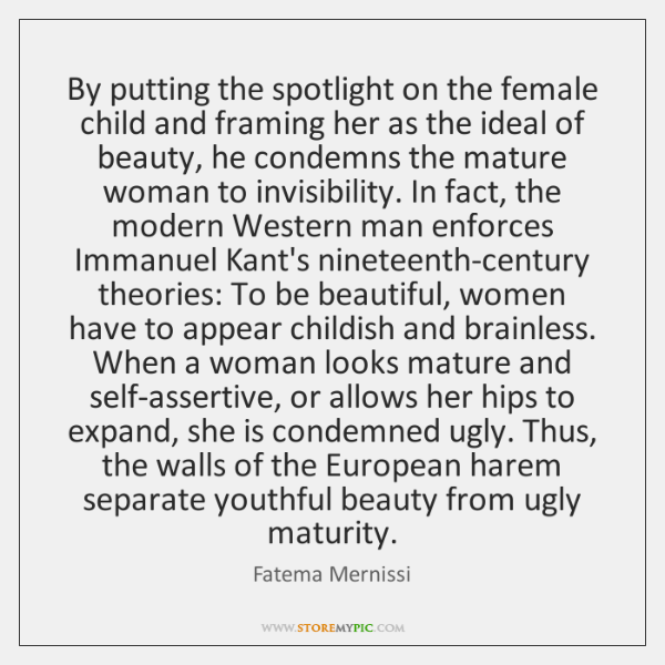 By putting the spotlight on the female child and framing her as ...