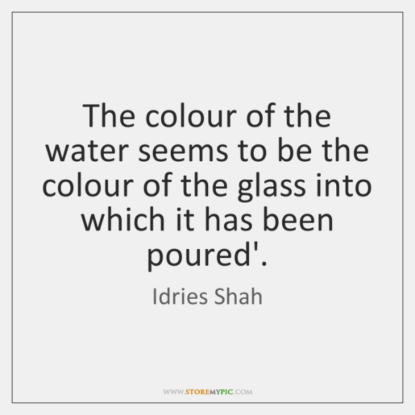 The colour of the water seems to be the colour of the ...