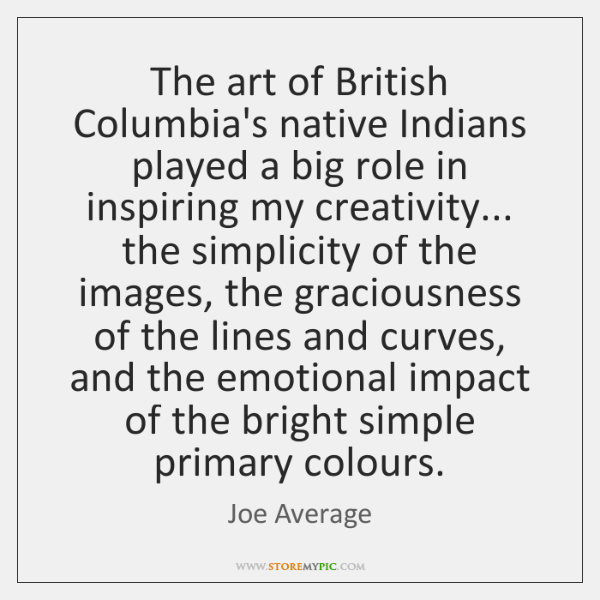 The art of British Columbia's native Indians played a big role in ...