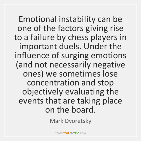 Emotional instability can be one of the factors giving rise to a ...