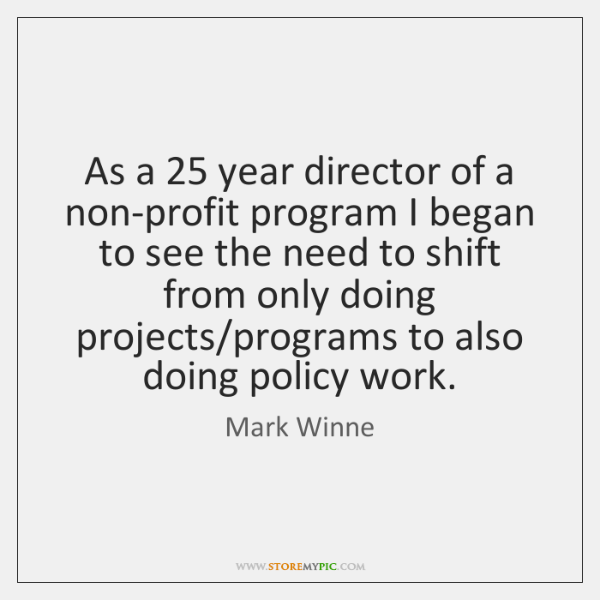 As a 25 year director of a non-profit program I began to see ...