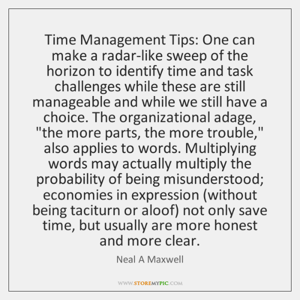 Time Management Tips: One can make a radar-like sweep of the horizon ...