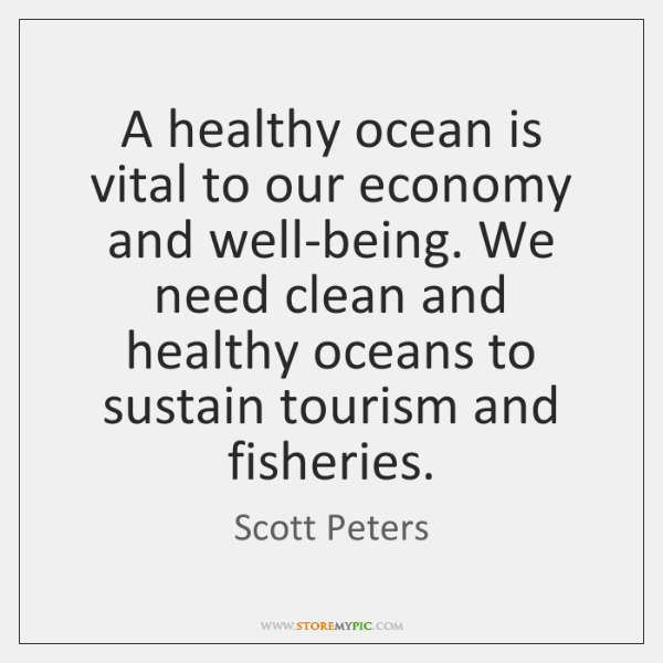 A healthy ocean is vital to our economy and well-being. We need ...
