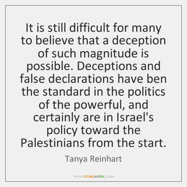 It is still difficult for many to believe that a deception of ...